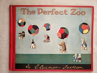 The Perfect Zoo. Eleanor and Farjeon, Katy Kruse