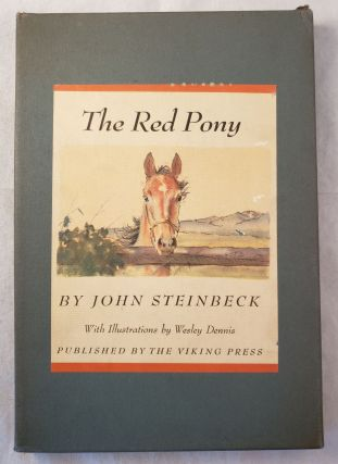 The Red Pony. John and Steinbeck, Wesley Dennis