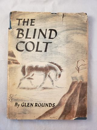 The Blind Colt. Glen written and Rounds