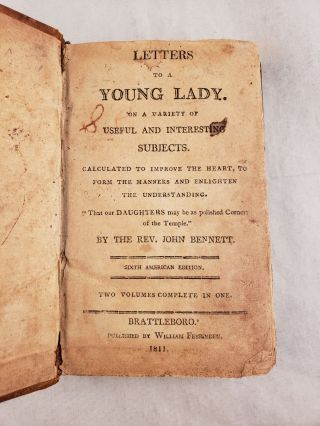 Letters to a Young Lady, on a Variety of Useful and Interesting Subjects Calculated to Improve the Heart, to Form the Manners and Enlighten the Understanding