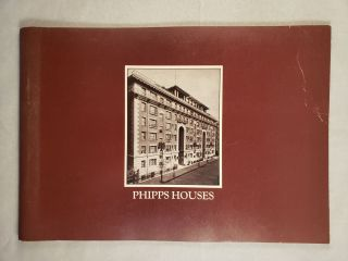 Phipps Houses 75 Years and More of Housing Progress. Roger Starr