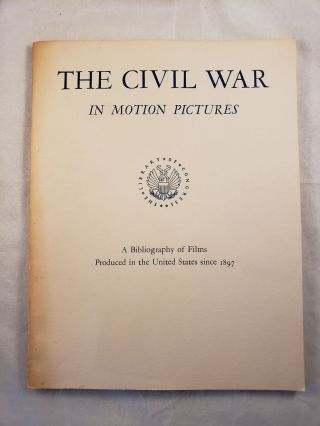 The Civil War In Motion Pictures. Paul C. Spehr