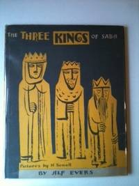 The Three Kings of Saba. Alf and Evers, Helen Sewell.