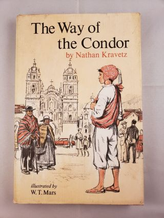 The Way of the Condor. Nathan Kravetz