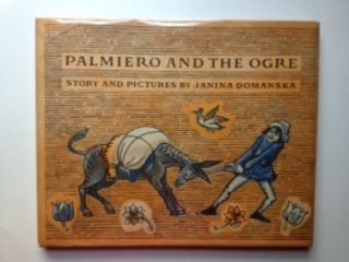 Palmiero and the Ogre. Janina Domanska