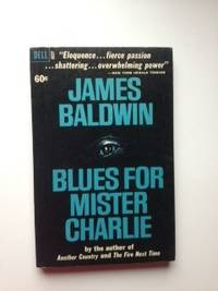 Blues for Mister Charlie. James Baldwin