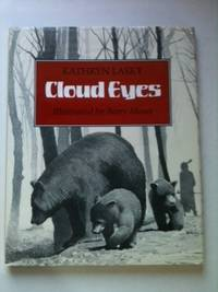 Cloud Eyes. Kathryn Lasky.