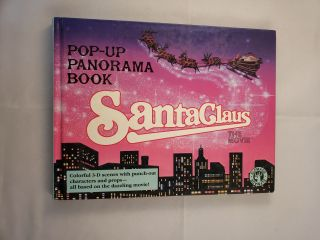 Santa Claus, The Movie Pop-Up Panorama Book. Daniel Kirk.