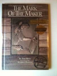 The Mark Of The Maker. Tom and Hegg, Warren Hanson