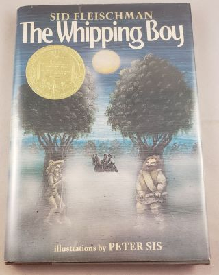 The Whipping Boy. Sid and Fleischman, Peter Sis