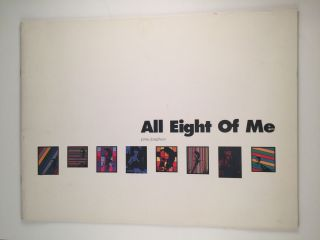 All Eight Of Me which is comprised of eight paintings eight painted panels one text...the poor...
