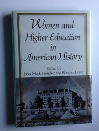 Women and Higher Education in American History:Essays From the Mount Holyoke College...