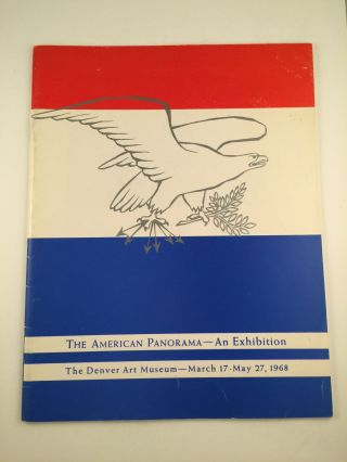 The American Panorama-- An Exhibition. March 17 - May 27 Denver: Denver Art Museum, 1968.