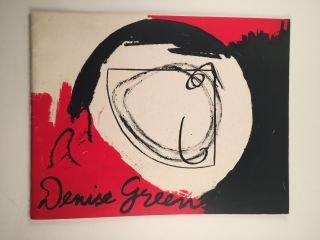 Denise Green: Paintings and Drawings 1975 - 1985. Muhlenberg College Allentown: Center for the...
