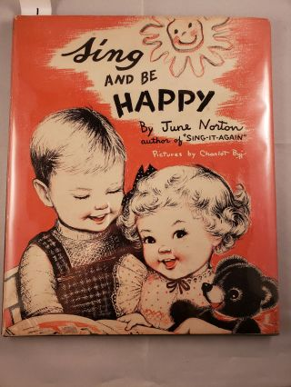 Sing and Be Happy. June and Norton, j
