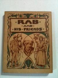 Rab and his Friends and other Stories. Brown John