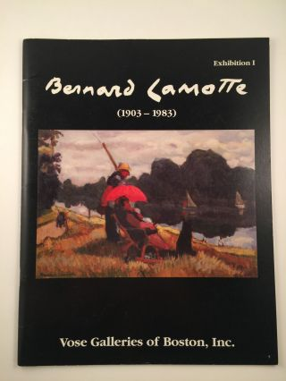 Bernard Lamotte, 1903 -1983, March 31 to June Boston: Vose Galleries, 1993