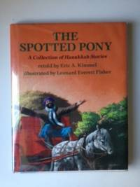 The Spotted Pony: A Collection of Hanukkah Stories. Eric Kimmel.