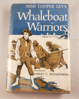 Whaleboat Warriors. Mimi Cooper  Levy