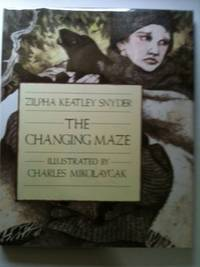 The Changing Maze. Zilpha Keatley Snyder