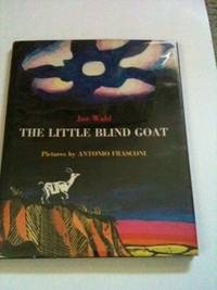 The Little Blind Goat. Jan and Wahl, Antonio Frasconi