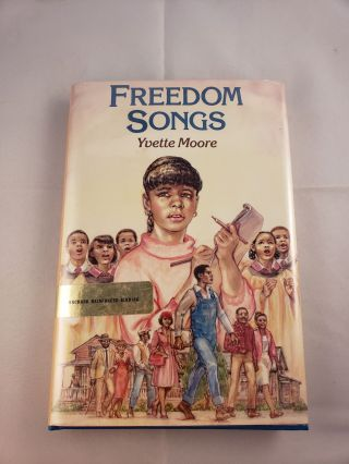 Freedom Songs. Yvette Moore