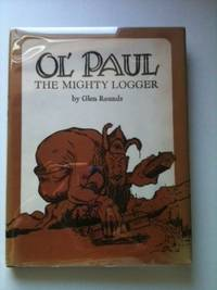 Ol' Paul the Mighty Logger. Glen Rounds.