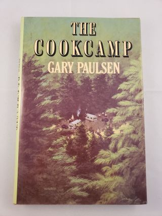 The Cookcamp. Gary Paulsen